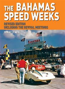 Bahamas Speed Weeks Revised Edition Including the Revival Meetings