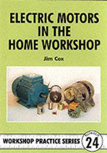 Electric Motors In The Home Workshop WPS24