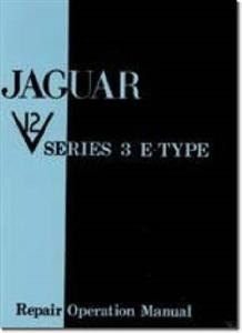 Jaguar E Type V12 Series 3 Factory Repair Operation Manual