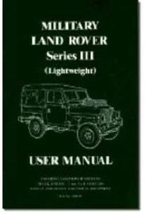 Military Land Rover Series 3 Lightweight User Manual