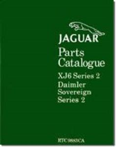 Jaguar XJ6 & Daimler Sovereign Series 2 Spare Parts Catalogue