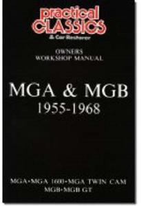 MG MGA & MGB 1955-1968 Owner's Workshop Manual