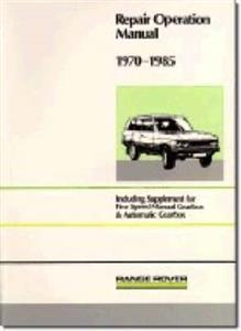 Range Rover 1970-85 Factory Workshop Manual