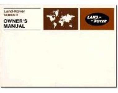 Land Rover Series 3 1971-78 Owners Handbook