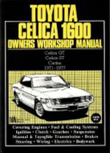 Toyota Celica 1600 1971-77 Owners Workshop Manual