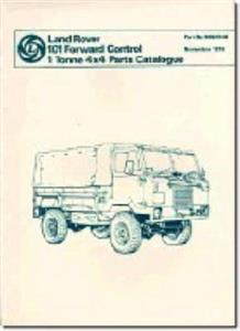 Land Rover 101 Forward Control One Tonne 4x4 Parts Catalogue