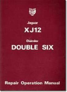 Jaguar XJ12 And Daimler Double Six Series 2 Factory Repair Operation Manual
