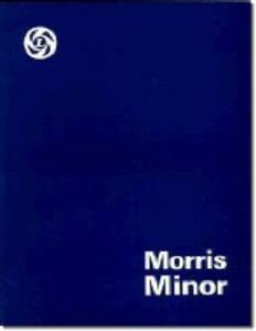 Morris Minor MM, Series II & 1000 1948-71 Factory Workshop Manual