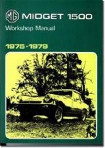 MG Midget 1500 1975-79 Factory Workshop Manual