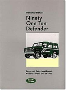 Land Rover 90 110 & Defender Factory Workshop Manual 1983-93 Petrol & Diesel