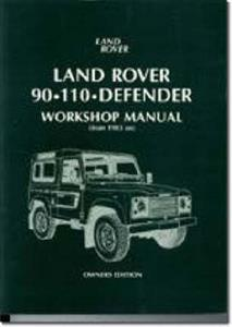 Land Rover 90 110 Defender 1983-1995 Workshop Manual Owners Edition Petrol & Diesel