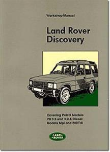Land Rover Discovery 1990-94 Factory Workshop Manual 2.0 3.5 3.9 Petrol 200Tdi Diesel