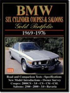 BMW Six Cylinder Coupes & Saloons 1969-76 Gold Portfolio