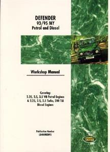 Land Rover Defender 1993-95 Factory Workshop Manual 2.25 2.5 3.5 Petrol 2.25 2.5 2.5 Turbo 200Tdi Diesel With 300Tdi Supplement