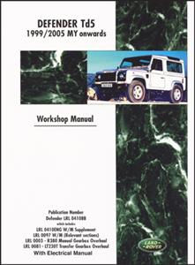 Land Rover Defender Td5 1999-2006 Factory Workshop & Electrical Manual