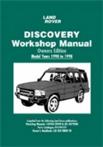 Land Rover Discovery 1990-98 Workshop Manual Owners Edition 200Tdi & 300Tdi Diesel 3.5 3.9 & 4.0 V8 and 2.0 Petrol