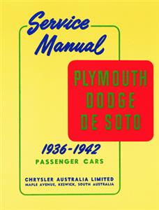 Plymouth Dodge De Soto 1936-42 Shop Manual (Export Models)