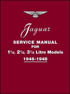 Jaguar 1.5 2.5 3.5 Litre Models 1946-48 Factory Service Manual