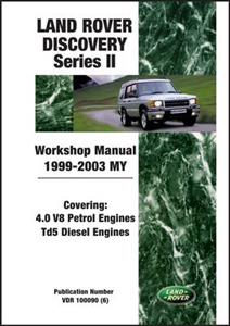 Land Rover Discovery II 1999-03 Factory Workshop Manual 4.0 V8 Petrol & Td5 Diesel