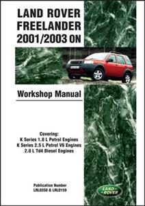 Land Rover Freelander 2001-03 On Factory Workshop Manual