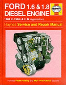 Ford Diesel Engine 1.6 And 1.8 FWD 1984-96