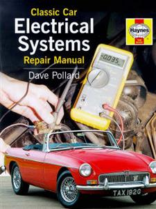 Classic Car Electrical Systems Repair Manual OUT OF PRINT