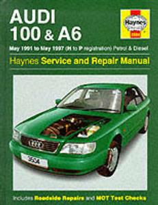 Audi 100 & A6 1991-97 Repair Manual Petrol & Diesel 4 & 5 Cylinder Not S4 S6 Or Quattro