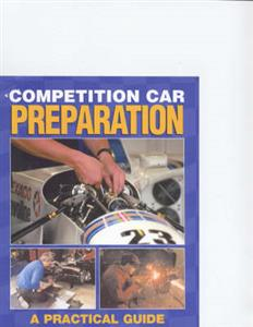 Competition Car Preparation A Practical Guide To Basic Principles