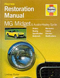 MG Midget And Austin Healey Sprite Restoration Manual