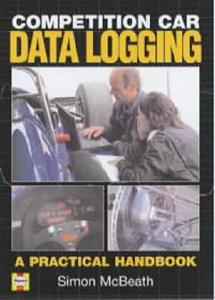 Competition Car Data Logging A Practical Handbook OUT OF PRINT