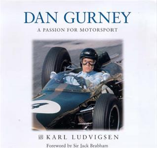 Dan Gurney The Ultimate Racer