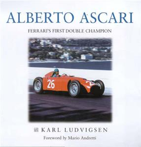 Alberto Ascari Italys Great Double Champion