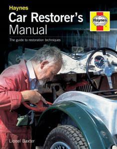 Car Restorers Manual - The Guide To Restoration Techniques