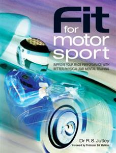 Fit For Motorsport Improve Your Performance With Better Physical & Mental Traini