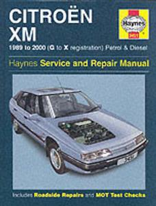 Citroen XM 1989-2000 Repair Manual 4 Cylinder Petrol & Diesel OUT OF PRINT
