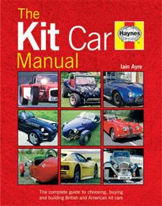 Kit Car Manual All You Ever Wanted To Know About Choosing Buying & Building Brit