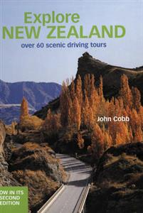 Explore NZ Over 60 Scenic Driving Tours 2nd Edition