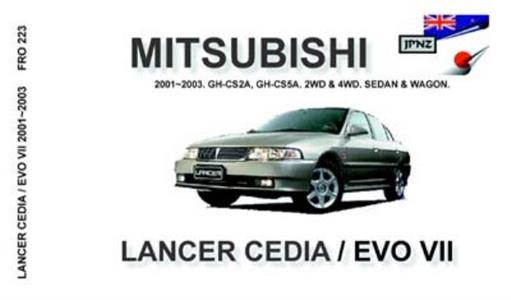 Mitsubishi Lancer & Cedia Incl Evo VII & VIII 2001-03 Translated Owner's Handbook