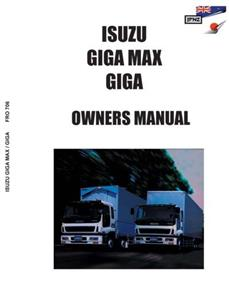 ISUZU Giga & Giga Max 1994-2003 Translated Owner's Handbook
