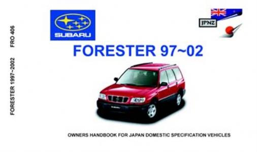 Subaru Forester 1997-2002 Translated Owners Handbook
