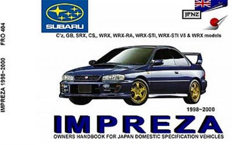 Subaru Impreza 1998-2000 inc WRX Translated Owner's Handbook