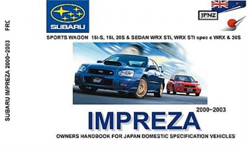 Subaru Impreza 2000-03 inc WRX Translated Owner's Handbook