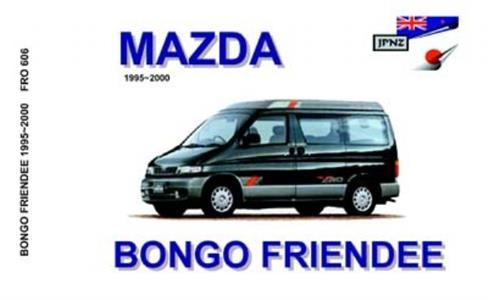 Mazda Bongo Friendee 1995-2000 Translated Owner's Handbook