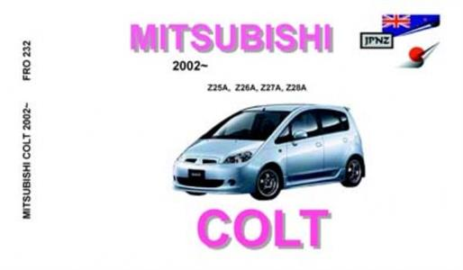 Mitsubishi Colt 2002-12 Translated Owner's Handbook