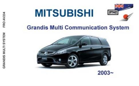 MITSUBISHI Grandis Multi Communication System 2003-2009 Translated Owner's Handbook