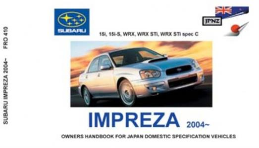 Subaru Impreza 2004-07 inc WRX Translated Owner's Handbook
