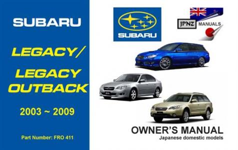 Subaru Legacy & Outback 2003-09 Translated Owner's Handbook