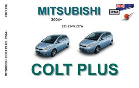 Mitsubishi Colt Plus 2004-12 Translated Owner's Handbook