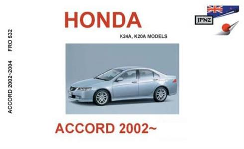Honda Accord 2002-2008 Translated Owner's Handbook (NZ Accord Euro)