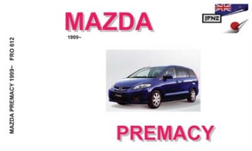 Mazda Premacy 1999-2005 Translated Owner's Handbook